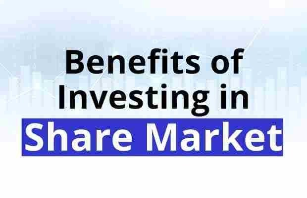 Benefits of Investing in Stock Market